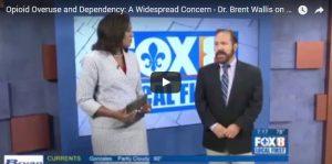 Dr. Brent Wallis on WVUE FOX 8