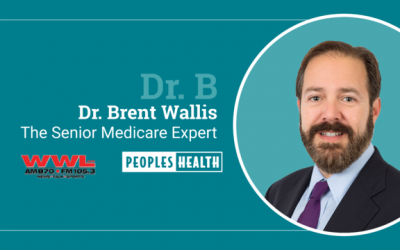 8 Things To Know About Medicare – Dr. Brent Wallis on WWL Radio