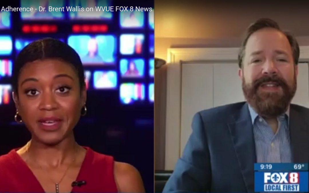 Medication Adherence – Dr. Brent Wallis on WVUE FOX 8 News