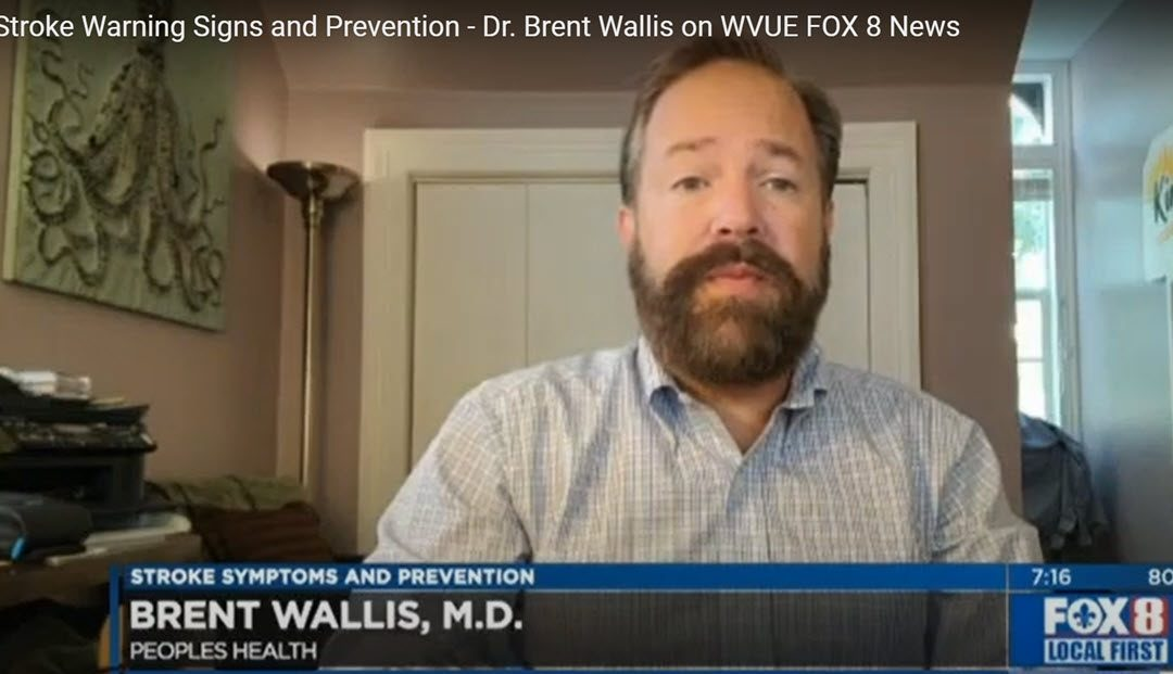 Stroke Warning Signs and Prevention – Dr. Brent Wallis on WVUE FOX 8 News